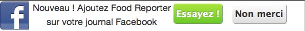 Ajoutez Food Reporter à votre journal Facebook!