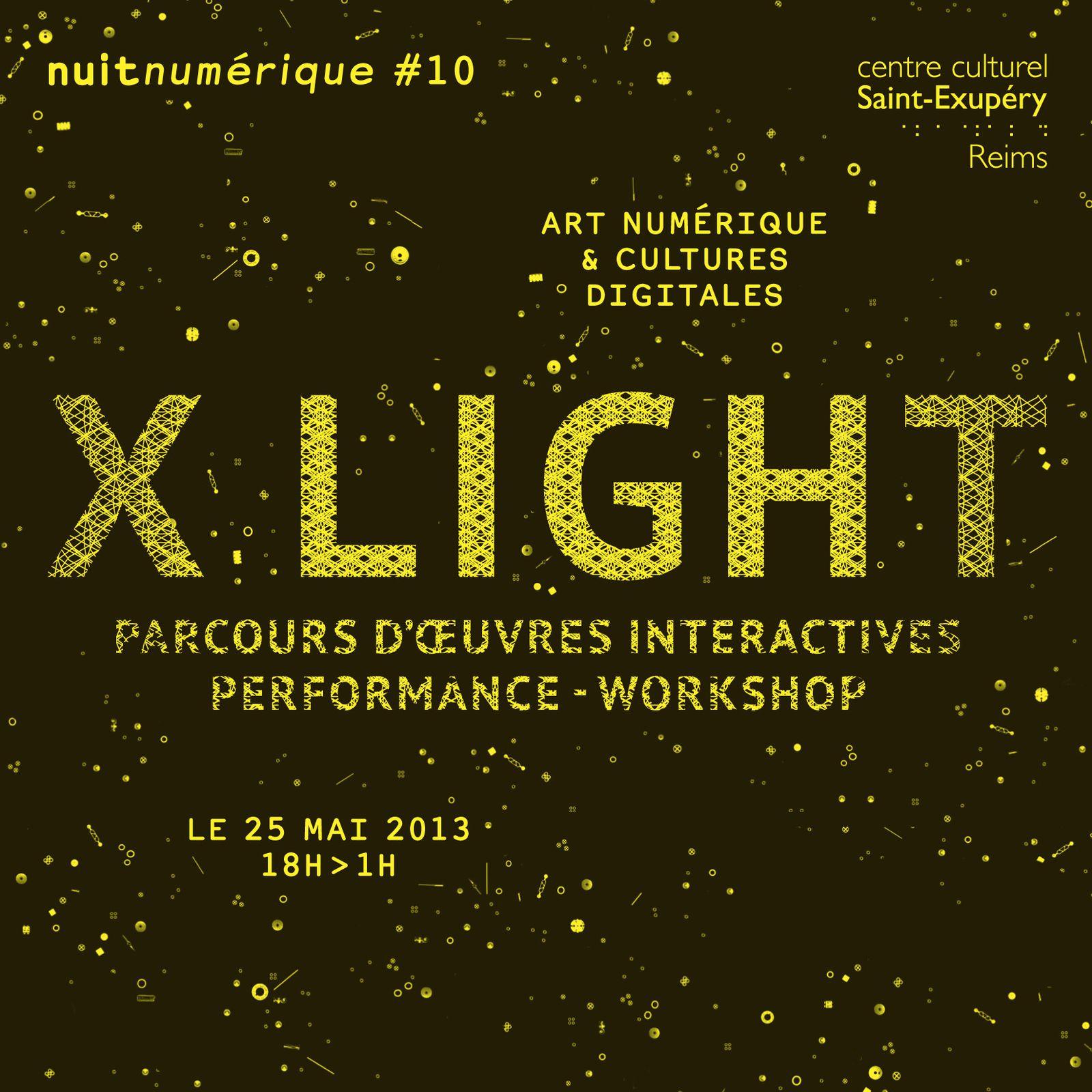 Nuitnumérique #10 « X LIGHT »