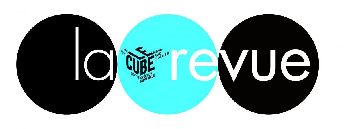 """LA REVUE DU CUBE #5 : """"CRÉATIVITÉ"""""""