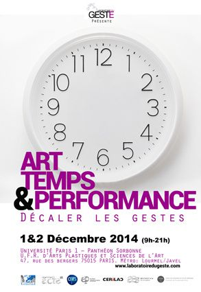 ART, TEMPS & PERFORMANCE : Décaler les gestes