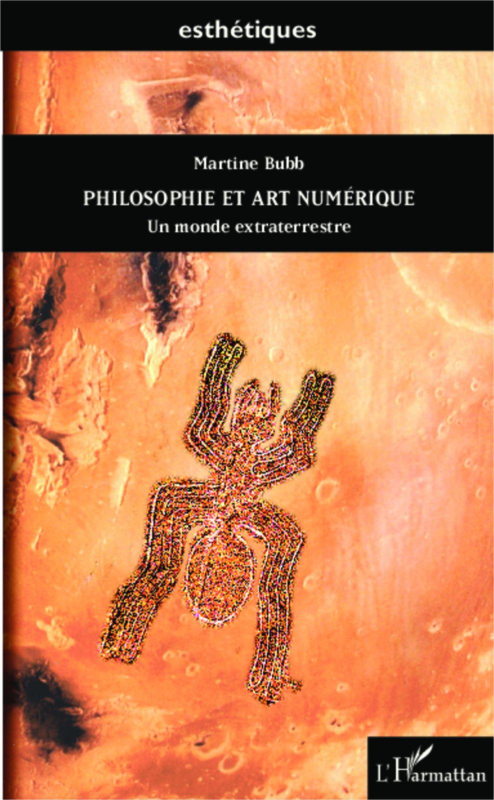 PHILOSOPHIE ET ART NUMÉRIQUE - Un monde extraterrestre