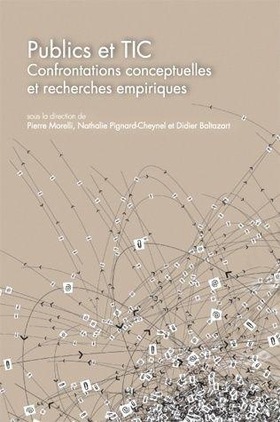 Publics et TIC. Confrontations conceptuelles et recherches empiriques