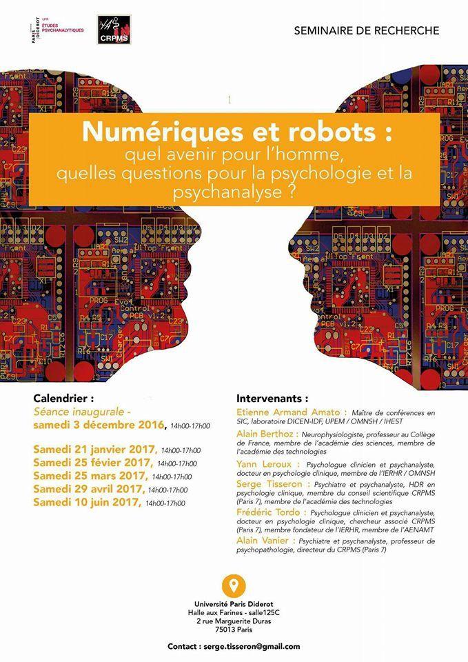 Numériques et Robots : quel avenir pour l'homme, quelles questions pour la psychologie et la psychanalyse ?