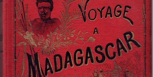 """"""" Voyage à Madagascar """" de Louis Catat. Disponible à la librairie Walden spécialiste des livres anciens"""