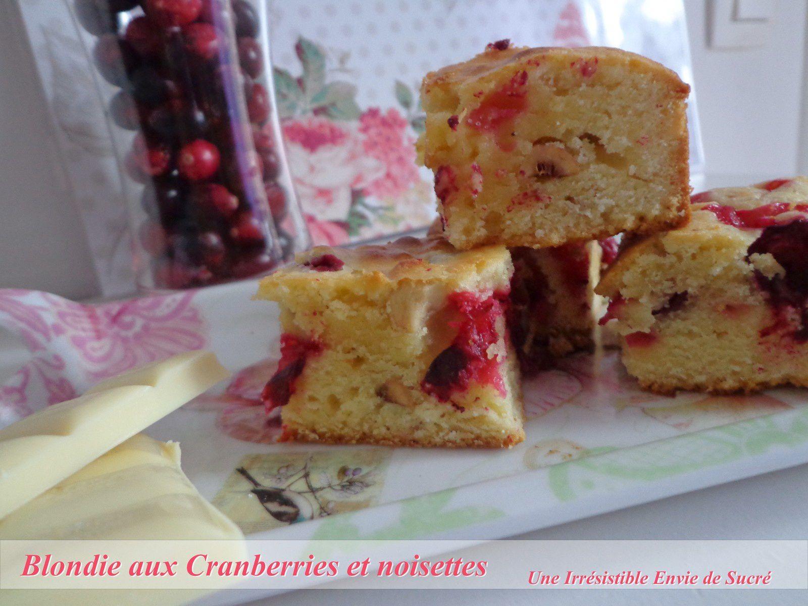 Blondie Chocolat blanc, cranberries et noisettes