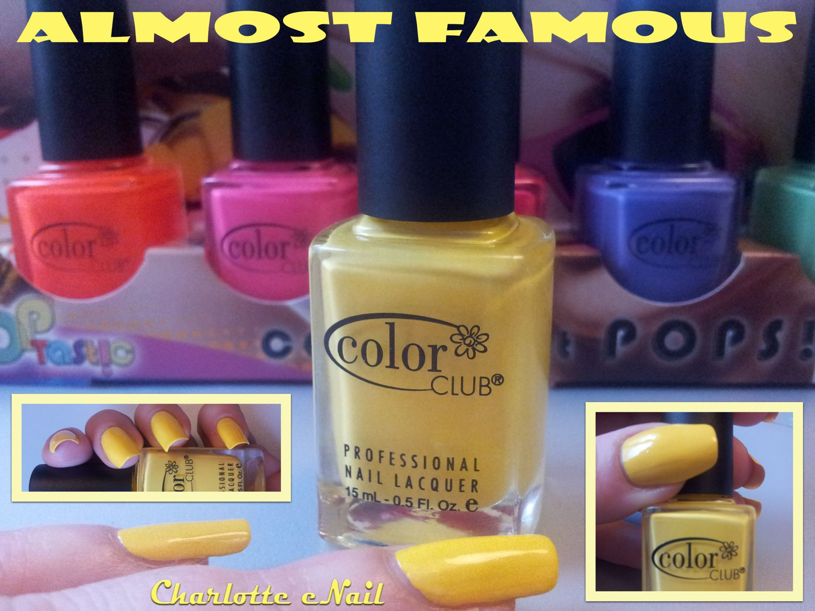 ALMOST FAMOUS (Color Club poptastic)