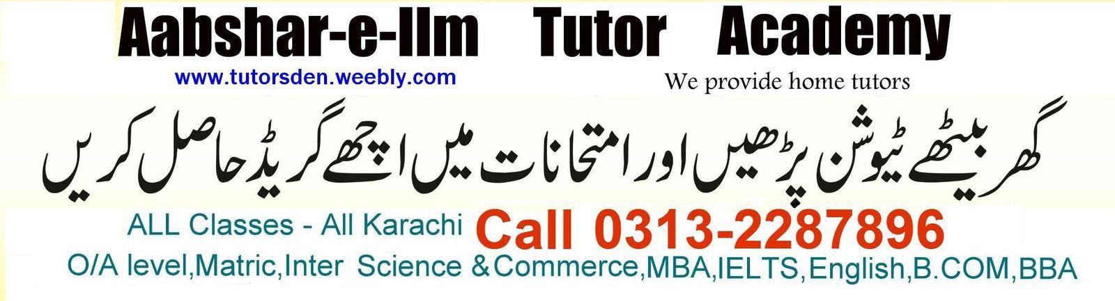 Science tutor Karachi, weak students, house wives, language tutor , commerce tutor karachi ,commerce tuition karachi, commerce teacher karachi, home O-level tutor karachi, O-level tuition karachi, O-level teacher karachi,home A-level tutor karachi, A-level teacher karachi,A-level tuition Karachi, home maths tutor karachi,maths teacher karachi,maths tuition, accounting tutor karachi, accouts teacher karachi, accouting tuition karachi,home Biology tutor karachi, Biology teacher karachi, biology tuition karachi, home Chemistry tutor karachi, chemistry teacher karachi, chemsitry tuition karachi, home stats tutor karachi, statistics tuition karachi, stats teacher karachi, home School tutor karachi,Home tutor in defence, Private tutoring academy, private teacher provider, online tuition, online tutoring, online classes, study online home tuition , online assignments, online teachers, online teaching, home teaching, tutoring jobs, online teaching , karachi tutors, pakistani online tutors, tariq road tutors, clifton tutors,English tutoring, Beaconhouse Tutors, PAF school teacher, Jobs for teaching, Online jobs, Jobs in karachi, Tuition in karachi, Part time jobs, Home tuition center, Tutoring academy, home tutors, finance tutor,accounts tutor in karachi, home tutoring agency, private tutor academy, tutor, teacher, academy,karachi,pakistani tutor, pakistan, education, malala fund, educate yourself, taleem, home tutor, private tutors, personal trainer, music learning, learn online,home tuition center, stats tutor, bcom tutor, home tutor for bcom, accounting tutoring, accounts teacher, financial accounting, management tutor, business math, mathematics tutor, math teacher, math tuition, home tutoring, math tutoring, professional math , admath tutor, olevel math tutor, olevel math, olevel chemistry, alevel tuition, a-level tuition, a-level tutor in karachi, o-level tutor, o-level commerce, olevel science, olevel tutor, olevel tuition, olevel tuitions in karachi, gcse tutor, gcse