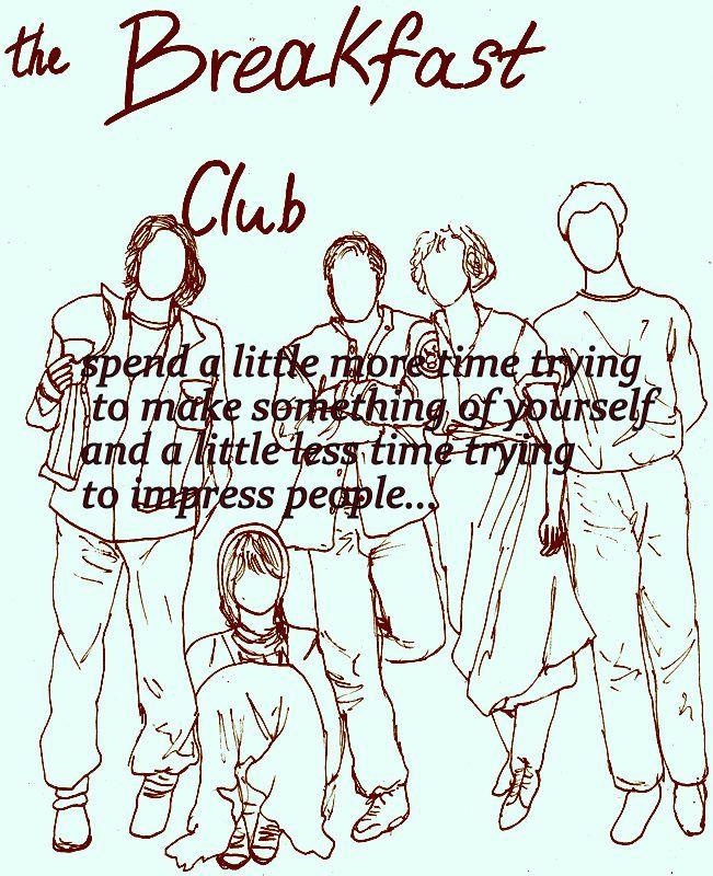 the brakfast club.