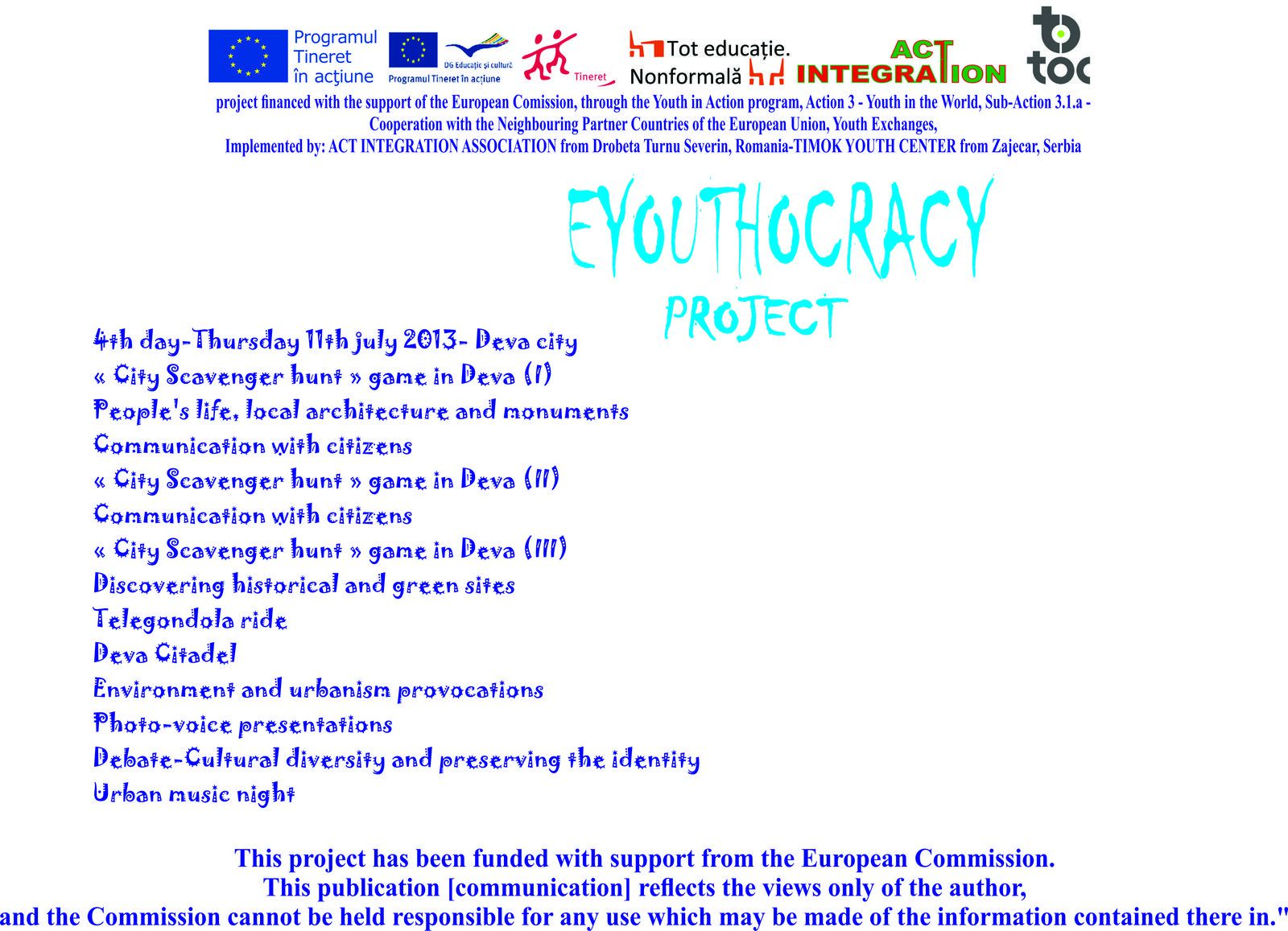 Eyouthocracy Youth Exchange- 4th Day-11th july 2013-in Deva