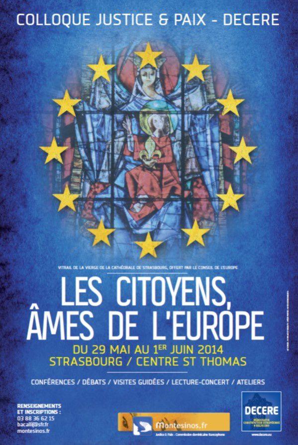 Colloque Justice et Paix/ DECERE à Strasbourg: les citoyens, âme de l'Europe
