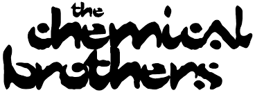 THE CHEMICAL BROTHERS - Get Up On It Like This
