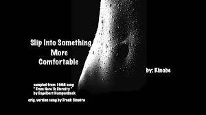 Kinobe - Slip Into Something More Comfortable (feat. Ben & Jason)