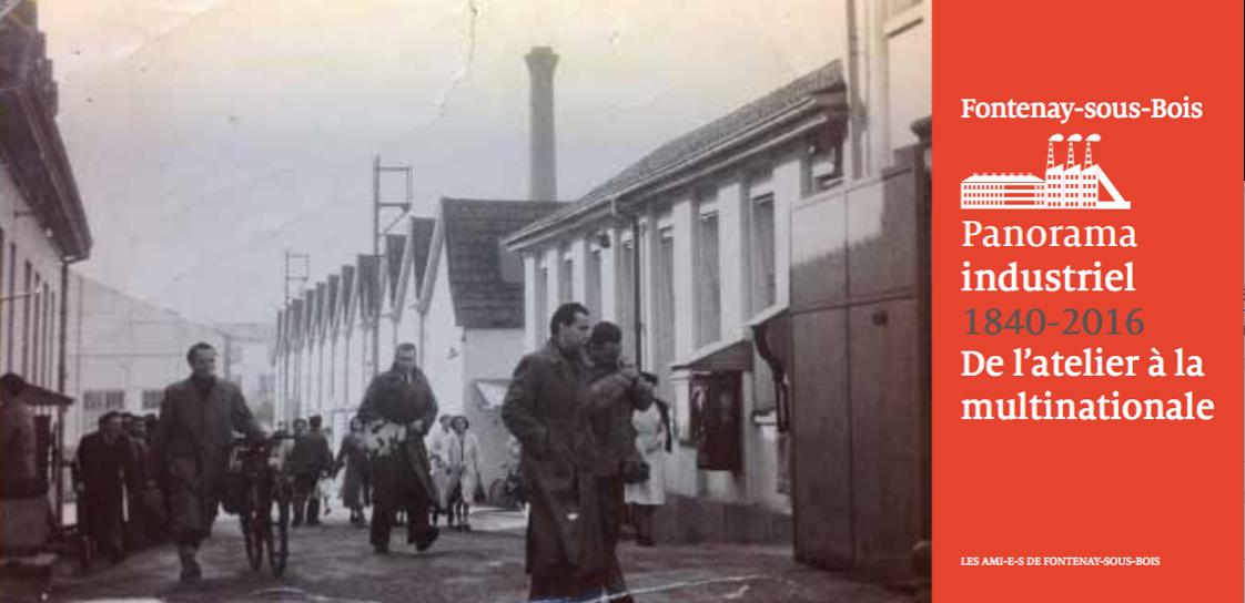 Fontenay industriel: un nouveau livre des Ami-e-s de Fontenay