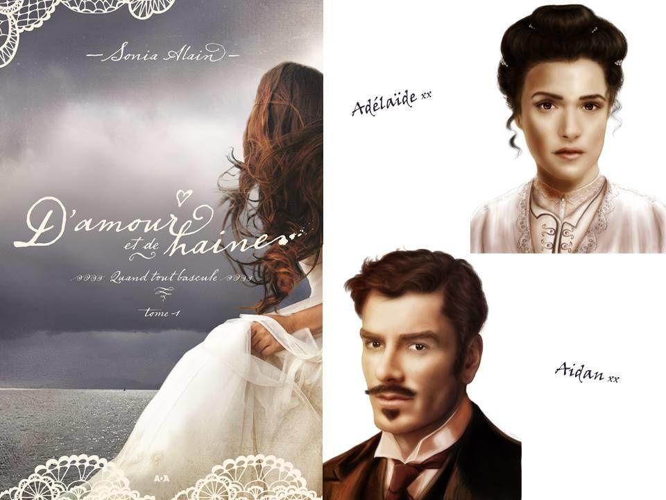 D'amour et de haine | Adélaïde & Aidan