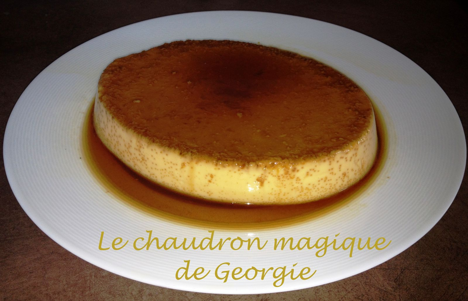 flan aux oeufs nappage caramel ww au thermomix le chaudron magique. Black Bedroom Furniture Sets. Home Design Ideas