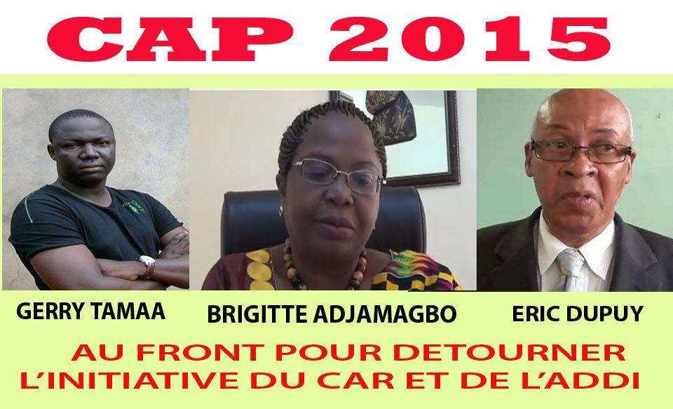 Eric DUPUY, Brigitte ADJAMAGBO et Gerry Tamaa au front pour détourner la proposition du CAR et de l'ADDI