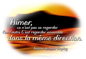 Aimer, citation d'Antoine de Saint-Exupéry