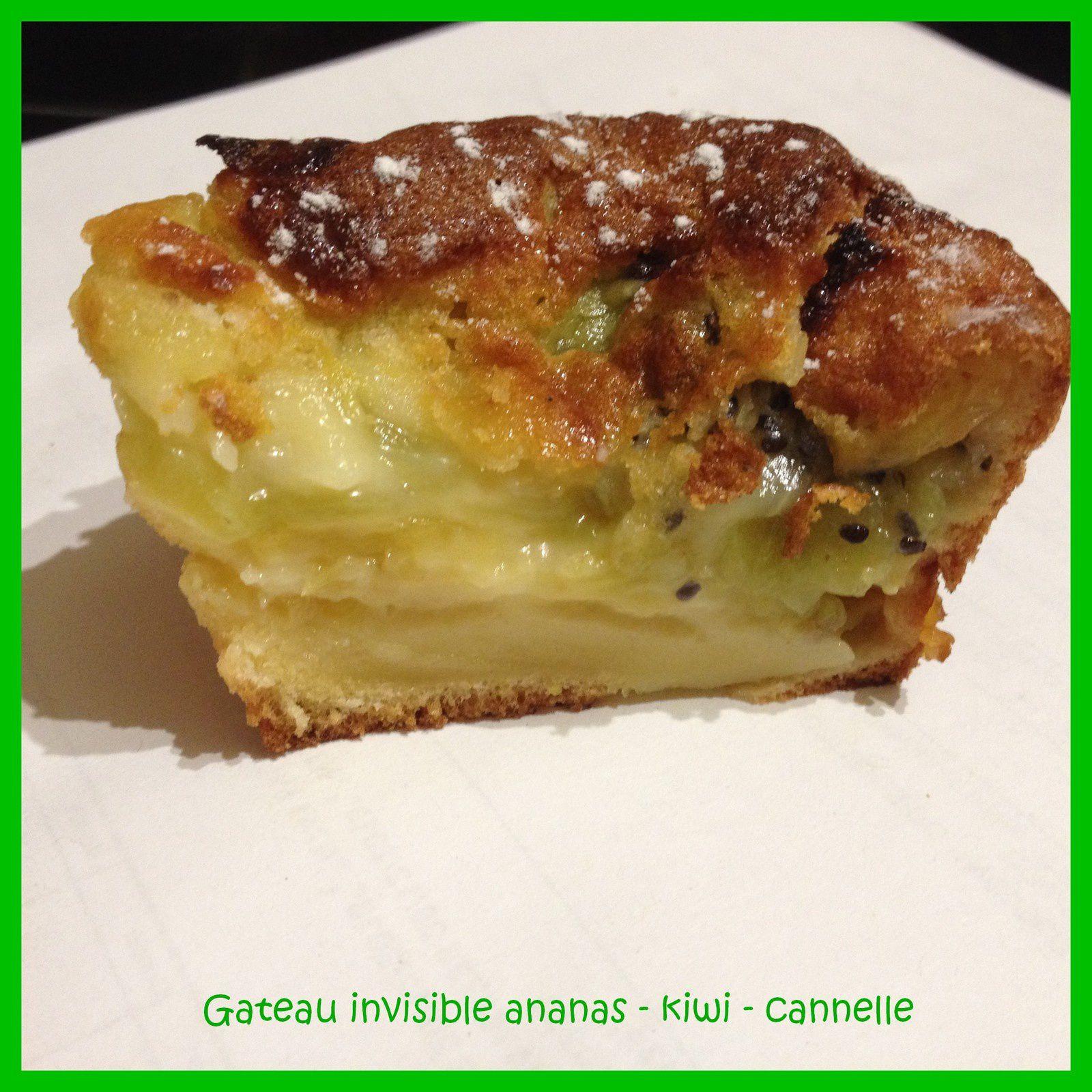 Gâteau invisible ananas - kiwi et cannelle