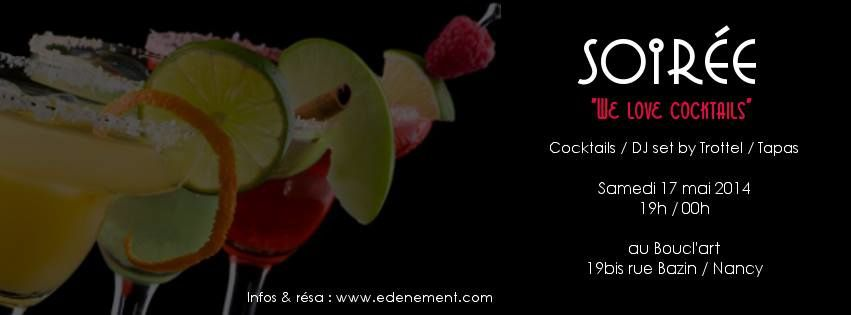 *** WE LOVE COKTAILS !! *** - Samedi 17 mai 2014 à partir de 19h00 ...