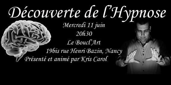 SOIREE DECOUVERTE DE L'HYPNOSE AVEC KRIS CAROL - Mercredi 11 juin 2014 - 20h30