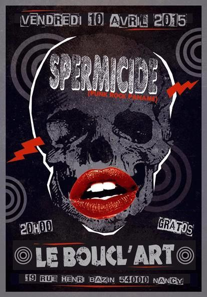 CONCERT SPERMICIDE - PUNK / ROCK PANAME - Vendredi 10 Avril 2015 à 20h00