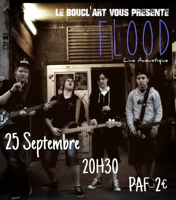 FLOOD ** CONCERT ACOUSTIQUE ** POP / PUNK - Vendredi 25 Septembre 2015 à partir de 20h30 ...