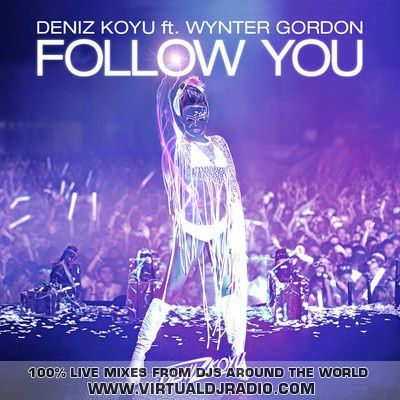 Deniz Koyu ft Wynter Gordon - Follow You