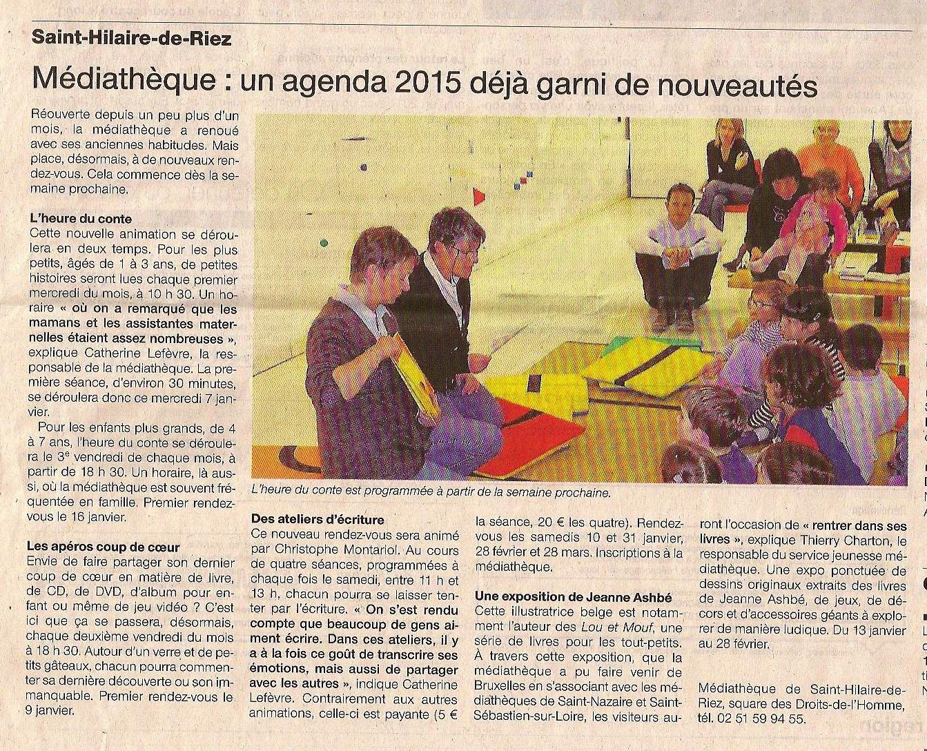 Ouest-France, les 3 et 4 janvier 2015, annonce l'apparition d'ateliers d'écriture dans le programme de la Médiathèque de Saint-Hilaire-de-Riez