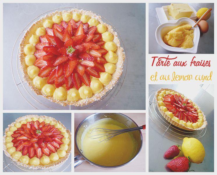 Tarte aux fraises et au lemon curd