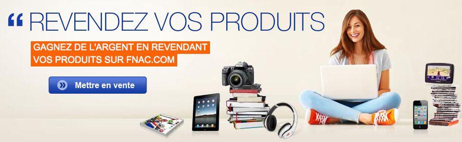 Gagnez de l'argent en revendant vos produits sur Fnac.com !