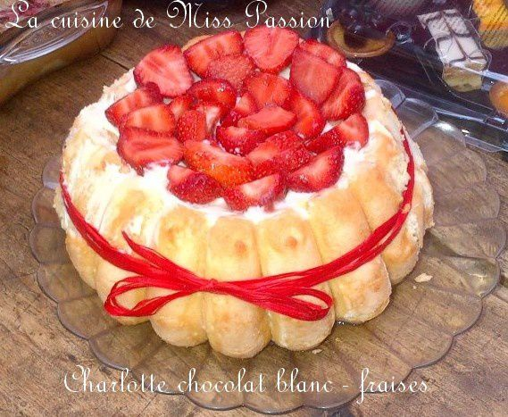Charlotte chocolat blanc - fraises