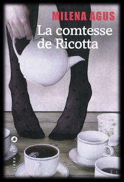 La comtesse de Ricotta - Milena Agus