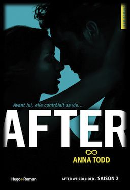 After Tome 2 : After we collided - Anna Todd