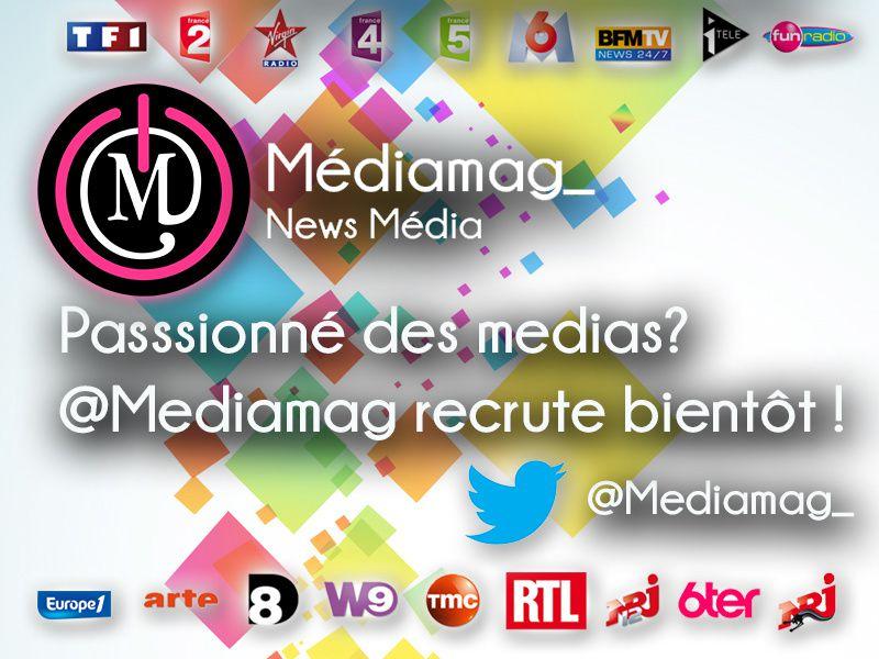 #ANNONCE Mediamag recrute bientôt des passionnés des médias!