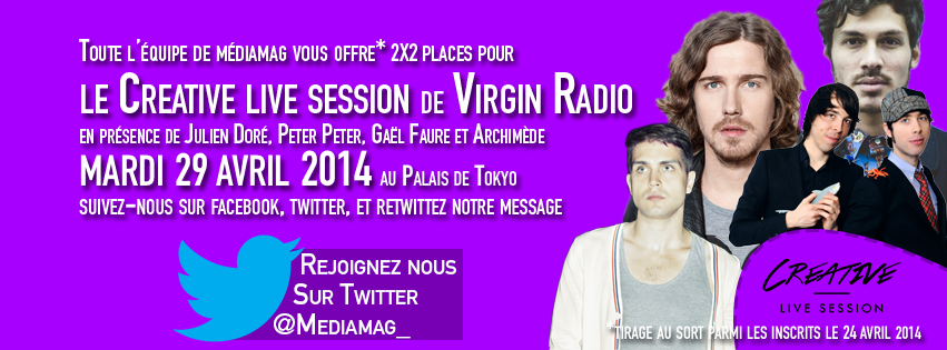 Mediamag vous invite à la CREATIVE LIVE SESSION de Virgin Radio