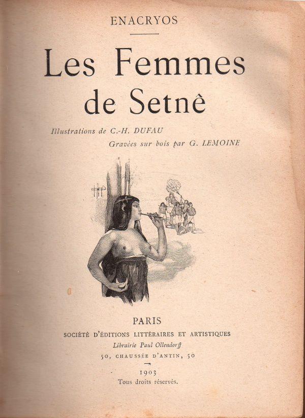 "Enacryos ""Les Femmes de Setnê"" (Ollendorf - 1903)"