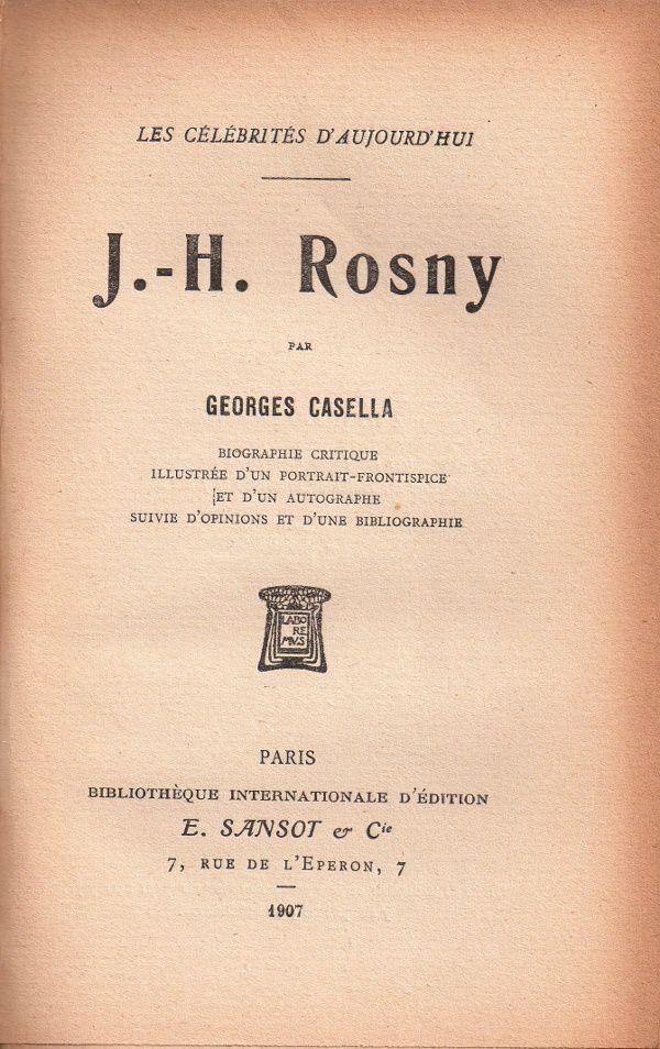 "Georges Casella ""J.-H. Rosny"" (Sansot - 1907)"