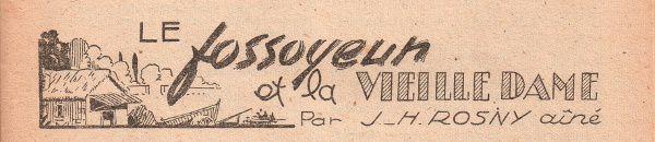 """J.-H. Rosny aîné """"Le Fossoyeur et la vieille dame"""" in Lisez-Moi n°50 du 25 décembre 1947"""