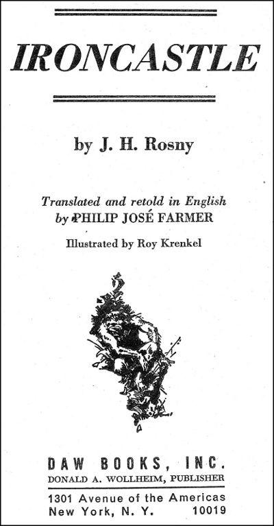 "J.-H. Rosny aîné ""Ironcastle"", trad. Philip J. Farmer (Daw Books - 1976), illustrations de Roy G. Krenkel"