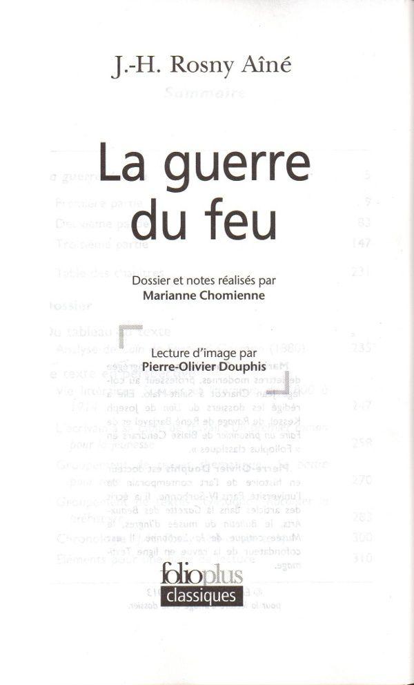 """J.-H. Rosny aîné """"La Guerre du Feu"""" (Folioplus classiques - 2013)"""