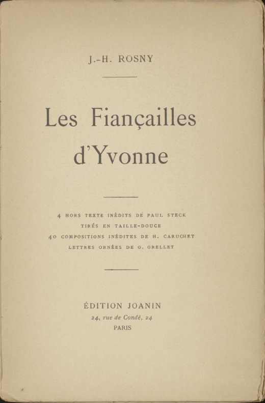 "J.-H. Rosny ""Les Fiançailles d'Yvonne"" (Joanin - 1903)"
