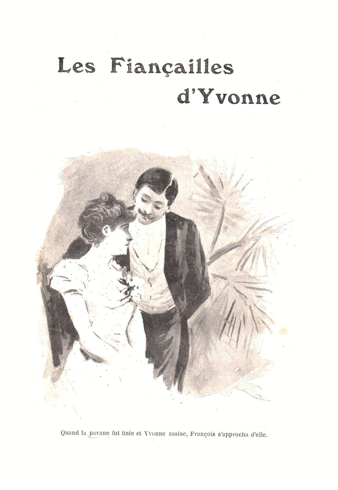 """J.-H. Rosny """"Les Fiançailles d'Yvonne"""" (Cocuaud & Cie, Editeur - 1908)"""