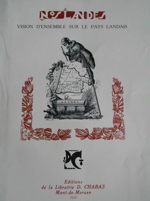 """J.-H. Rosny Jeune """"La Race landaise"""" in Nos Landes (Chabas - 1927)"""