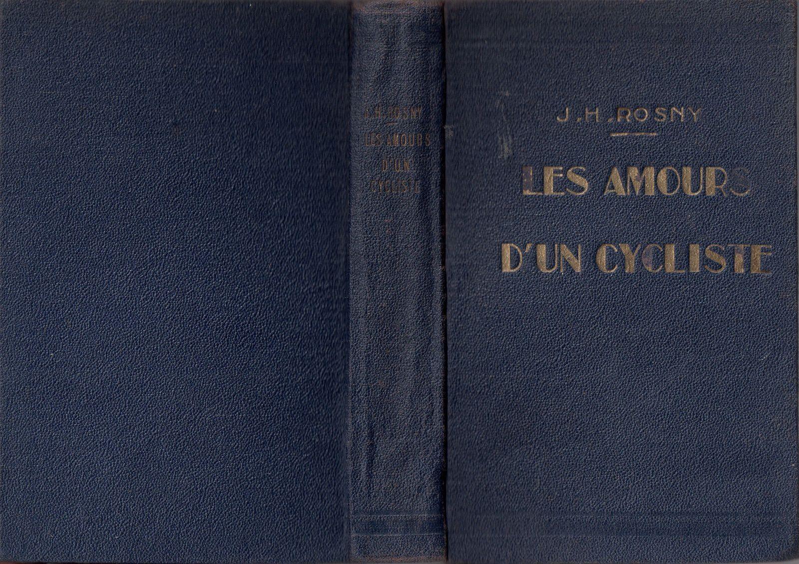 """J.-H. Rosny aîné """"Les Amours d'un cycliste"""" (Plon - s.d.)"""