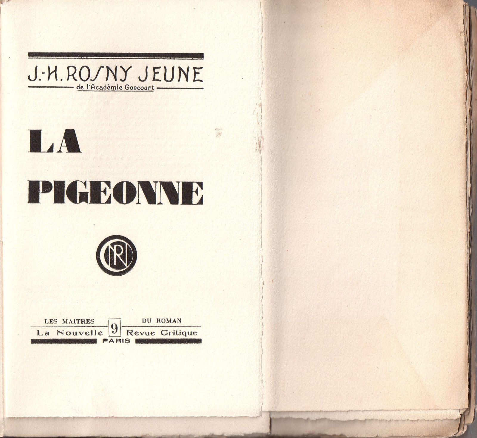 """J.-H. Rosny Jeune """"La Pigeonne"""" (Nouvelle Revue Critique - 1925) [Grands papiers sur Vélin d'arches]"""