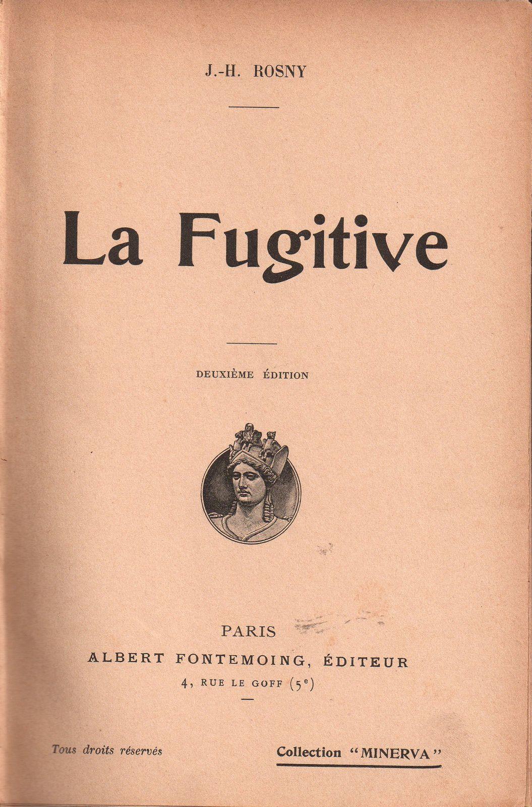"""J.-H. Rosny """"La Fugitive et autres nouvelles"""" (A. Fontemoing - 1904)"""