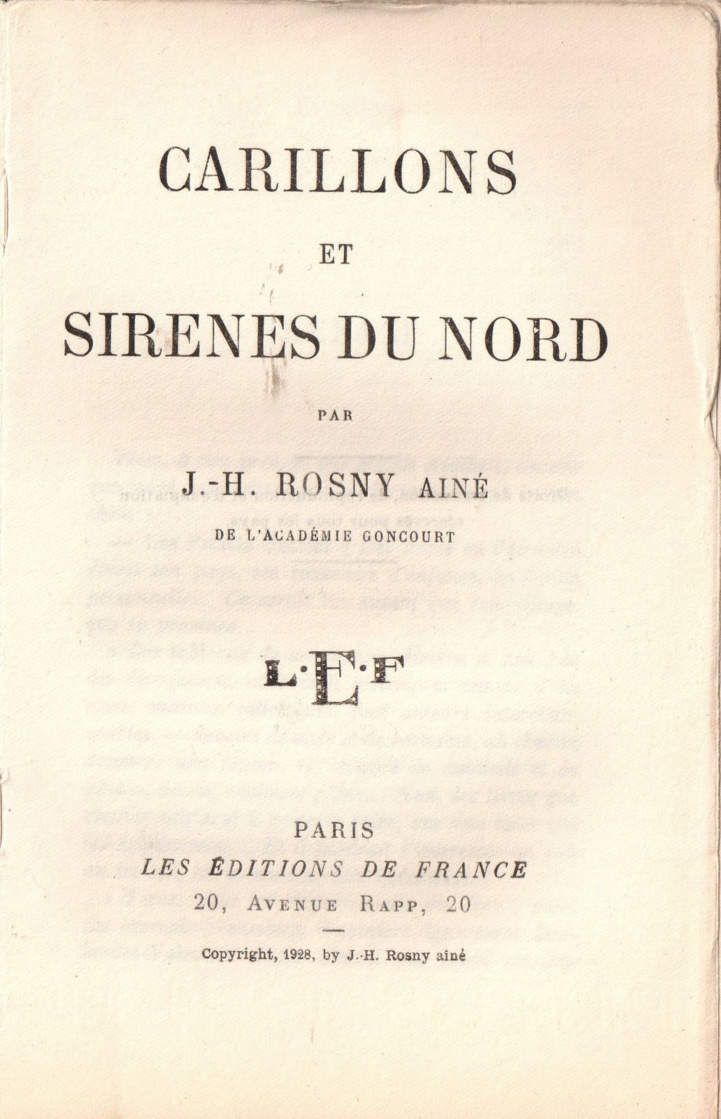 """J.-H. Rosny aîné """"Carillons et Sirènes du Nord """" (Editions de France - 1928) [Papier alfa]"""