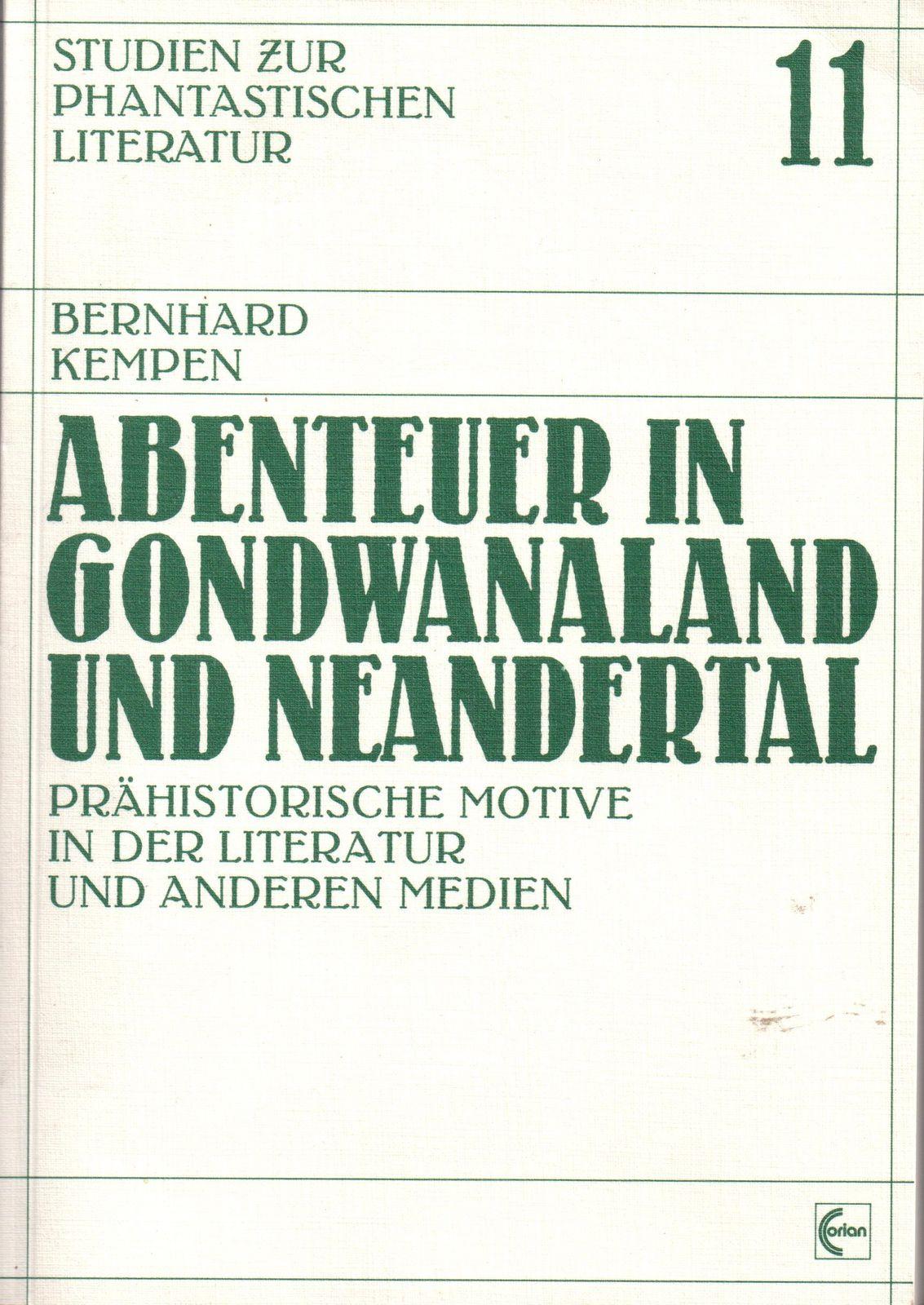 """Bernhard Kempen """"Abenteuer in Gondwanaland und Neandertal"""" (Corian - 1994)"""
