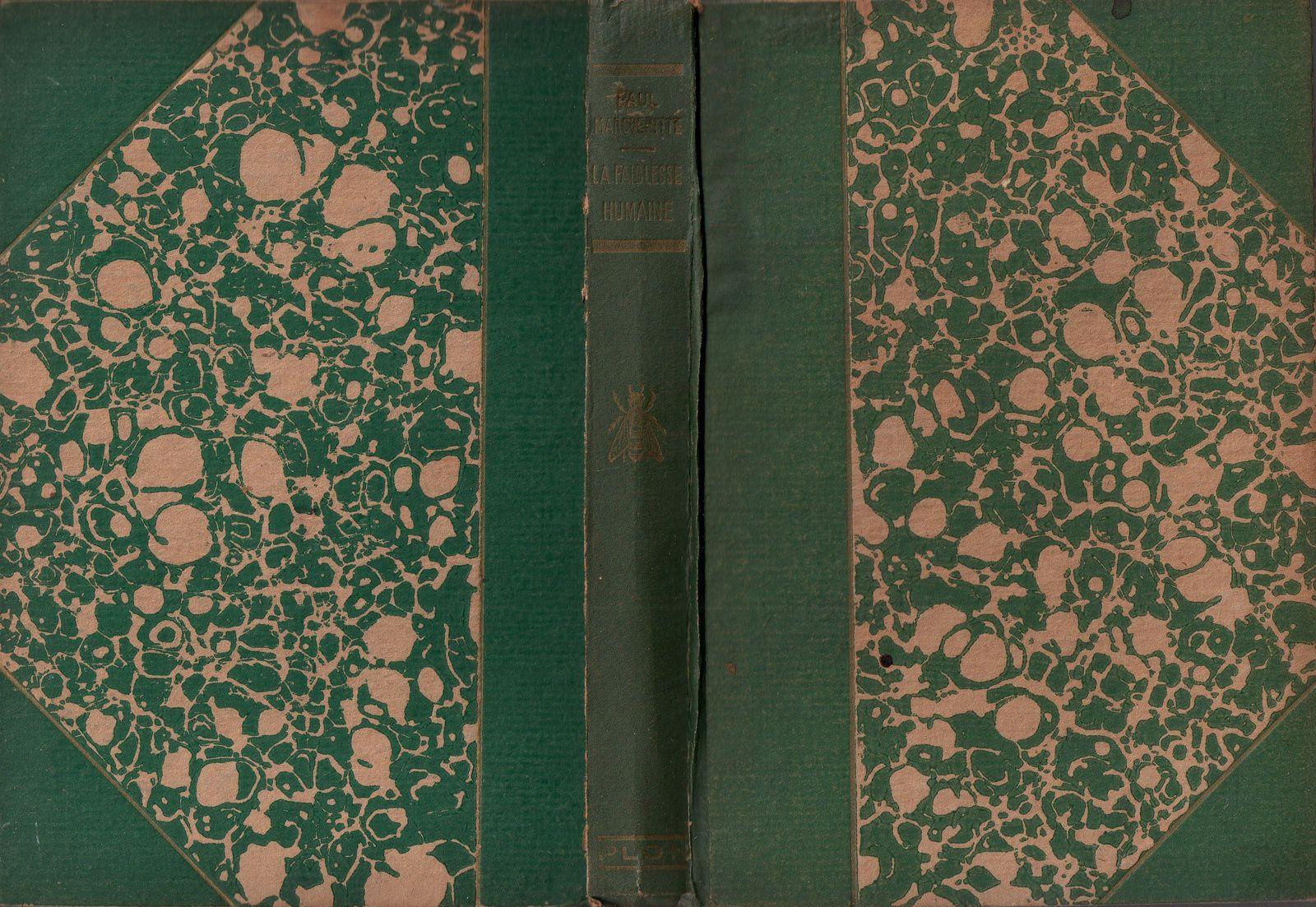 """Paul Margueritte """"La Faiblesse humaine"""" (Plon - 1933)"""