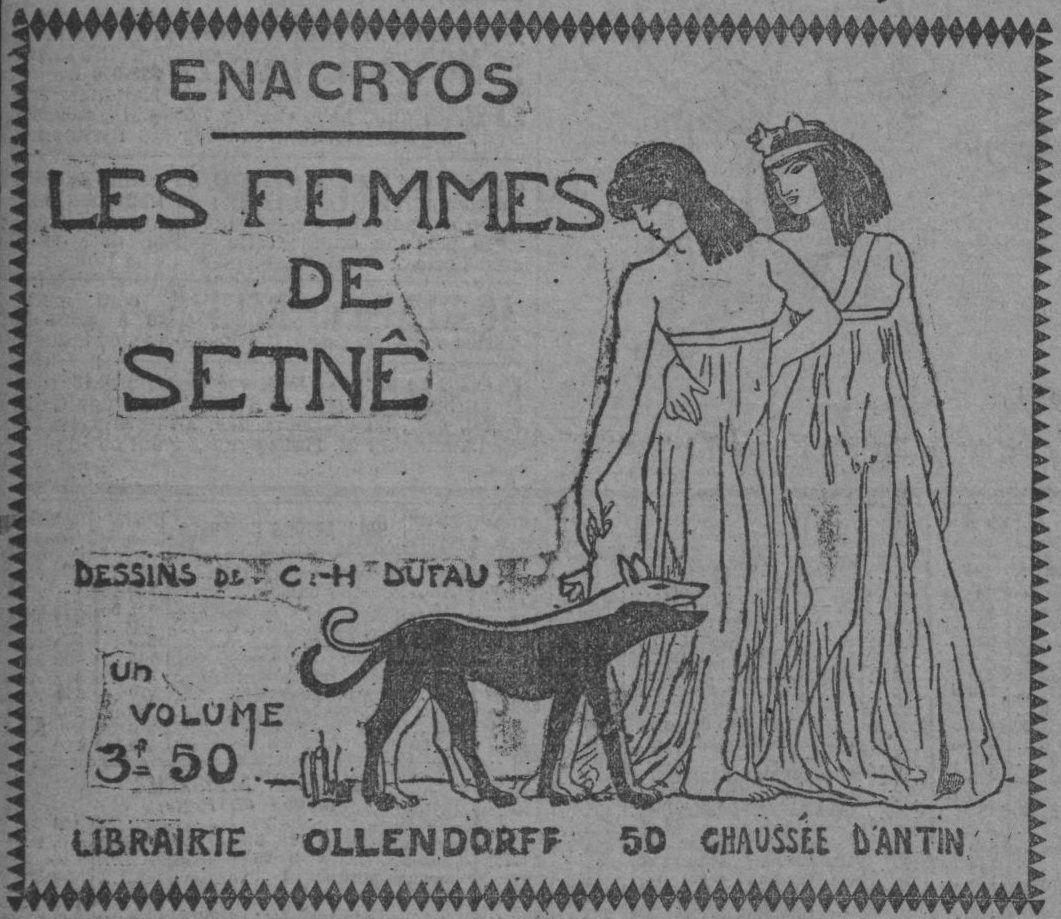 """Publicités pour """"Les Femmes de Setnê"""" (Ollendorf - 1903)"""